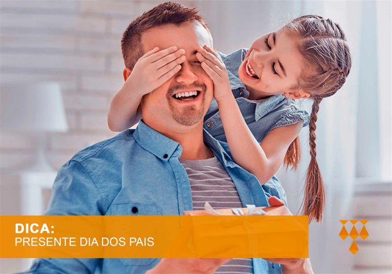 Dica de presente para dia dos pais